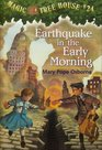 Earthquake in the Early Morning (Magic Tree House, Bk 24)