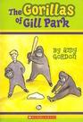 The Gorillas of Gill Park (Gill Park, Bk 1)