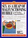 Sex as a Heap of Malfunctioning Rubble  More of the Best of the Journal of Irreproducible Results