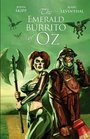 The Emerald Burrito of Oz