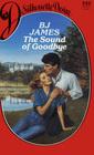 The Sound Of Goodbye (Silhouette Desire, No 332)