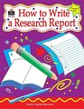 How to Write a Research Report Grades 36