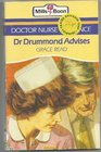 Dr Drummond Advises