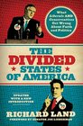 The Divided States of America What Liberals and Conservatives Get Wrong about Faith and Politics