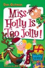 Miss Holly is Too Jolly