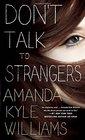 Don't Talk to Strangers (Keye Street, Bk 3)