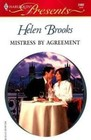Mistress by Agreement (In Love with Her Boss) (Harlequin Presents, No 2402)