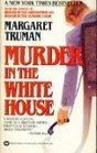Murder in the White House (Capital Crimes, Bk 1)