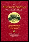 The Sherlock Holmes Victorian Cookbook: Favourite Recipes of the Great Detective and Dr. Watson