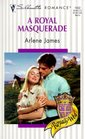 Royal Masquerade (Royally Wed) (Silhouette Romance, 1432)