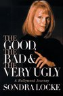 The Good, the Bad, and the Very Ugly: A Hollywood Journey