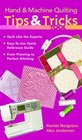 Hand  Machine Quilting Tips  Tricks Tool Quilt Like the Experts o Easy-to-Use Quick Reference Guide o From Planning to Perfect Stitching