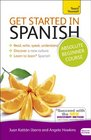 Get Started in Spanish with Audio CD A Teach Yourself Guide