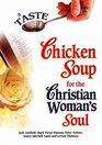 A Taste of Chicken Soup for the Christian Woman's Soul