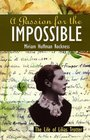A Passion for the Impossible: The Life of Lilias Trotter (Northwind Book)