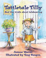 Tattletale Tilly (Attitude Adjusters)