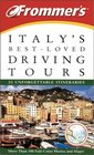 Frommer's Italy's BestLoved Driving Tours