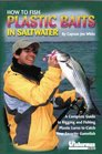 How to Fish Plastic Baits in Saltwater