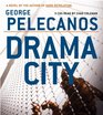 Drama City (Audio CD) (Abridged)