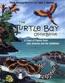 The Turtle Bay Cookbook A Feast of Flavors from Latin America and the Caribbean