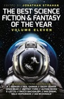 The Best Science Fiction and Fantasy of the Year Vol 11