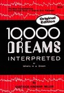 10,000 Dreams Interpreted or What's in a Dream