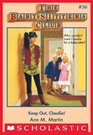 Keep Out, Claudia! (Baby-Sitter's Club)