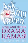 Ask Amy Green Love and Other Drama-Ramas