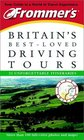 Frommer's Britain's Best-Loved Driving Tours