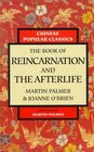 The Book of Reincarnation and the Afterlife