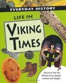 Life in Viking Times