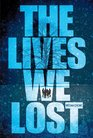 The Lives We Lost: Fallen World trilogy, The (Way We Fall, The)