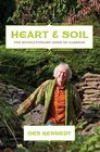 Heart and Soil The Revoutionary Good of Gardens