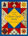 The Best of the Classic Quilt Series