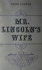 Mr. Lincoln's Wife