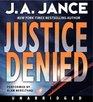 Justice Denied (J. P. Beaumont, Bk 18) (Audio CD) (Unabridged)