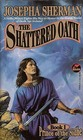 The Shattered Oath (Prince of the Sidhe, No 1)