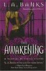 The Awakening (Vampire Huntress, Bk 2)