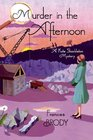Murder in the Afternoon (Kate Shackleton, Bk 3)