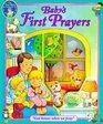 Baby's First Prayers God Listens When We Pray