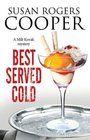 Best Served Cold A small town Police Procedural set in Oklahoma