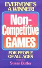 Non Competitive Games for People of All Ages