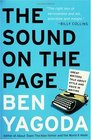 The Sound On The Page Great Writers Talk about Style And Voice In Writing