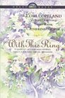 With This Ring : A Quartet of Charming Stories About Four Very Special Weddings (Heartquest)