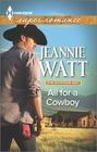 All for a Cowboy (Montana Way, Bk 3) (Harlequin Superromance, No 1928)