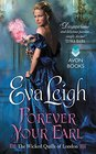 Forever Your Earl (Wicked Quills of London, Bk 1)