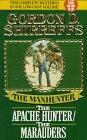 The Manhunter The Apache Hunter/the Marauders