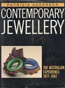 Contemporary jewellery The Australian experience 19771987