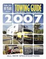 Trailer Life's 2007 10-Year Towing Guide