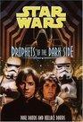 Prophets of the Dark Side